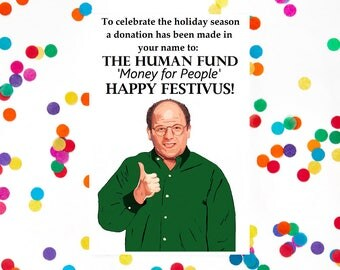 Christmas Card or Hanukkah, Chanukah Card, SEINFELD FESTIVUS, George Costanza, Jewish Holiday Card, Christmas Humor, (100% Recycled Paper)