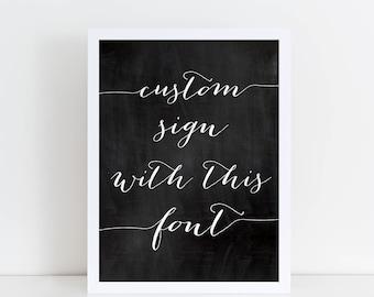 Printable Custom Chalkboard Sign, Printable Custom Calligraphy Chalkboard Sign, Custom Printable Wedding Calligraphy Sign, Wedding Decor