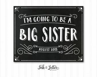 I'm Going to be a Big Sister - Big Sister Announcement Sign - Big Sister Chalkboard - Pregnancy Announcement - Printable Baby Announcement