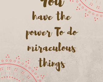 Printable Quote- You have the power