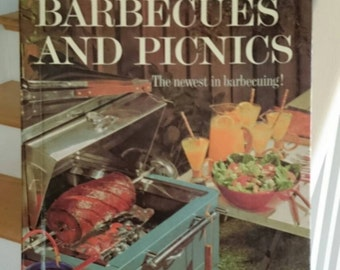 Better Homes and Gardens Barbecues and Picnics/The Newest in Barbecuing/Vintage Cookbook/Retro Cookbook