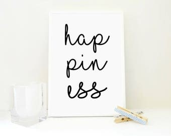 Happiness Printable Print, Typography Poster, Motivational Print, Playroom Decor, Nursery Decor, New Mom Gift, Baby Coming Home, Poster, PDF