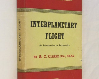 Interplanetary Flight: An Introduction To Astronautics