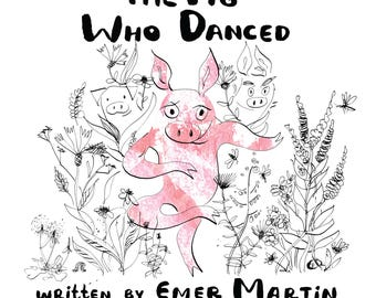 Signed Book: The Pig Who Danced