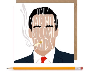 Funny Mad Men Fathers Day Card • Mad Men Card • Dad Birthday • Dad Humour • Fathers Day Card • New Dad Card