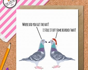 Funny Pigeon Christmas Card • Christmas Card • Pigeon Christmas Card • swearing Christmas Card • Funny rude xmas Card • fun xmas card