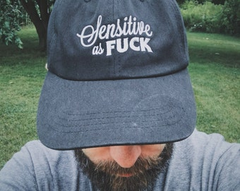 Sensitive as Fuck - Dad Hat - Embroidered Hat - Empath, Emo, Starseed, and Highly Sensitive - Adjustable Cap - Black/Grey