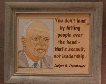 Dwight Eisenhower - wood burned portrait and quote