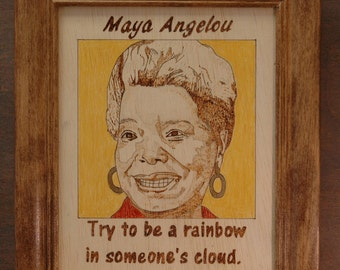 Maya Angelou - wood burned portrait and quote