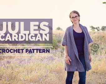 Crochet Jules Cardigan PATTERN | Crochet Cardigan Pattern | Crochet Pattern | Sweater Pattern | Cardigan Pattern | Instant Download Pattern