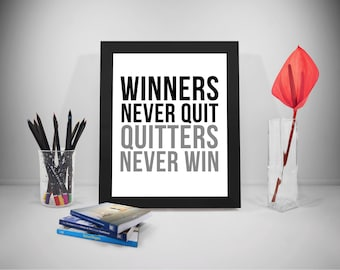 Winners Never Quit Quote, Quitter Never Win Poster, Winners Never Quit Poster, Winners Prints, Quitters Quotes