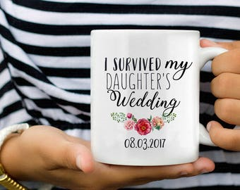 I Survived my Daughters Wedding, Father of the Bride, Mother of the Bride, Parents Wedding Gift