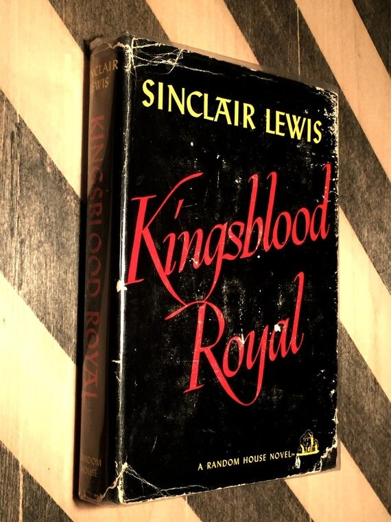 Kingsblood Royal by Sinclair Lewis (1947) hardcover book