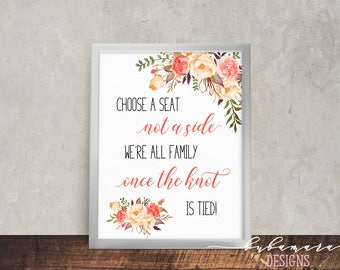 Peach Coral Choose Seat Wedding Sign Pink Floral Printable Signage Reception Digital Bohemian Spring Seating Chart Knot Tied Poster - WS040