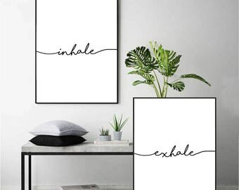 inhale exhale print wall art typography print inhale exhale sign home decor