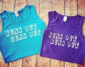 Summer Couples Shirts-Suns Out Guns Out-Suns Out Buns Out-Beach Tank-Beach Shirt-Beach Cover Up-Summer Tank-Summer shirts-Vacation Tanks