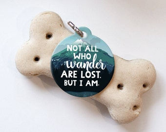 Not All Who Wander Are Lost Pet Tag - Hiking Dog Tag - Funny Mountain Dog Id Tag - Personalized Pet Tag - Custom Blue Outdoor Male Dog Tag