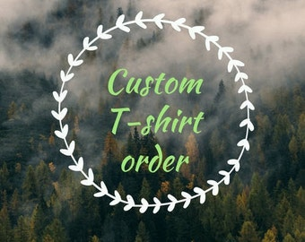 Reserved Custom T-Shirt Order, Canada Day