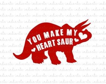 You Make My Heart Saur Digital File (svg, dxf, png, jpeg)