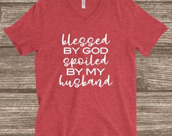 Blessed By God Heather Red Unisex T-shirt - Blessed By God Spoiled By My Husband Shirt - Wife T-shirts - Wife Shirts - Gift for Wife - Tees