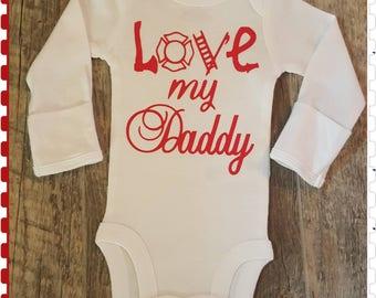 Preemie, Newborn, and Up, Love My Daddy, Fireman, Onesie or Tee