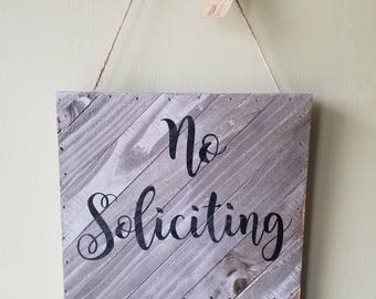 No Soliciting. Hand Painted, Wood, Door Sign