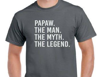 Papaw shirt- Papaw The Man The Myth The Legend Shirt- Christmas Gift, Gift For Grandpa, Gift For Dad, Men's Shirt, Birthday, Papaw Shirt.