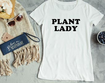 Plant Lady Women's T Shirt