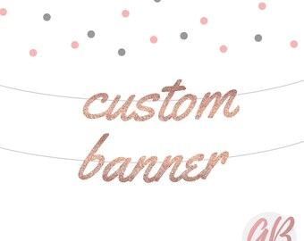 Personalised banner | Glitter banner | Custom bunting | themed party | Rose gold banner | Party banner decoration | Wedding banner