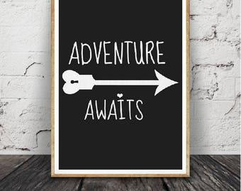 Cadeau de naissance, aventure attend impression, Nursery Wall Art citation, source d'inspiration, , signe blanc noir, chambre d'enfant