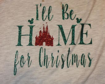 I'll Be Home for Christmas T Shirt
