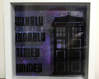 Dr Who Shadowbox / Frame - Wibbly Wobbly Timey Wimey, Dont Blink