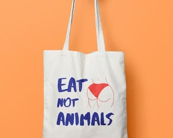 Eat Booty not Animals (Big butt, Tote bag, Instagram, Tumblr, Pinterest, Booty Tote bag)