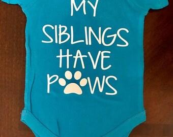 My Siblings Have Paws, Dog Lover Onesie, Fur Sibling Onesie, Personalzied bodysuits, Baby shower Gift, sibling onesie, paw print onesie,