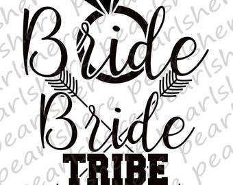 Bride Bride Tribe Bachelorette Party SVG&PNG Files