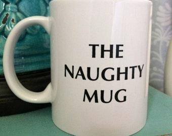 The Naughty Mug in White