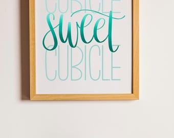 Cubicle Sweet Cubicle | Teal | Instant Digital Download | Calligraphy Printable