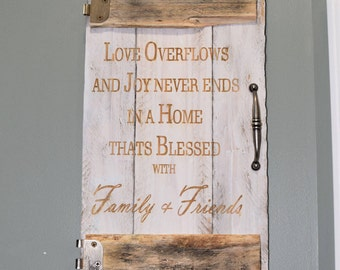 Engraved Pallet Wood Sign - Love Overflows and Joy Never End in a House That's Blessed with Family and Friends | Home Decor | Door | Rustic