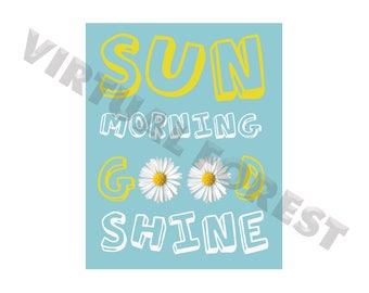 Good morning sunshine printable art, Daisies printable art, Floral Optimism office print, blue and yellow nursery print