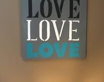 "Hand painted ""Love, Love, Love"" Wall Decor"
