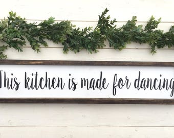 Kitchen For Dancing Sign-Dancing In The Kitchen Sign-Farmhouse Kitchen -Rustic Wood Sign- New Home Housewarming Gift -Kitchen Dancing Sign