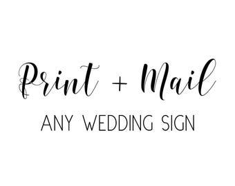 Print and Mail Any Wedding Sign