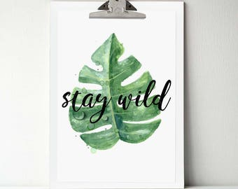 Stay Wild Art Print, Nursery Decor, Nursery Wall Art, Nursery Art, Stay Wild, Baby Boy Nursery, Botanical Print, Botanical Poster, Wall Art