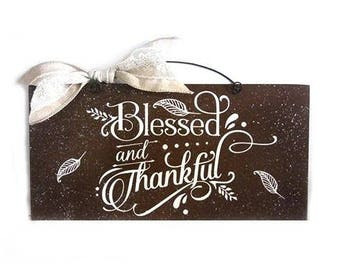 Blessed and Thankful sign.