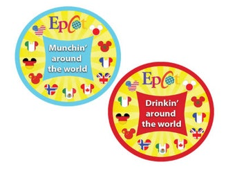 Muchin' Around the World Button - Drinkin' Around the World Button - EPCOT Button - Disney Park Pin - EPCOT Pin - Theme Park Button