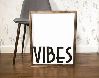 VIBES - Wood Framed Canvas