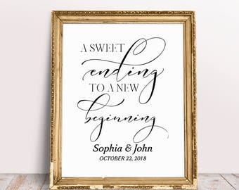 A Sweet Ending To A New Beginning, Wedding Favors Sign, Reception Signs, Wedding Signs, Wedding Printables, Personalized Wedding Sign