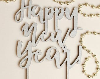 Happy New Year Cake Topper // New Years // New Years Party // Cake Topper // Holiday Party // Happy Holidays // NYE //New Years Eve