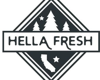 California Hella Fresh Vinyl Sticker Decal - Cali Coffee Cup or Stash Jar
