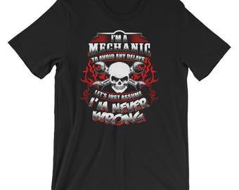 I'm A Mechanic - Funny Car Lover, Car Enthusiast, Mechanic, Garage Guy Short-Sleeve Unisex T-Shirt